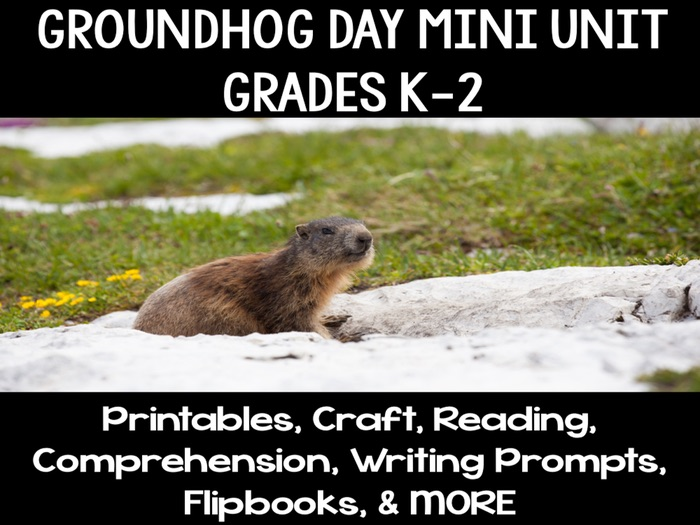 Groundhog Day Mini Unit & Activities Grades Kindergarten, First, Second K-2
