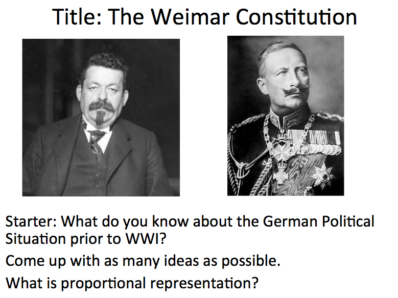 Weimar Republic Lesson 2 & 3 - German Revolution and Weimar Constitution