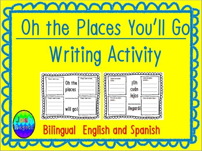 Dr. Seuss Oh The Places You'll Go Bilingual English/Spanish Writing Activity