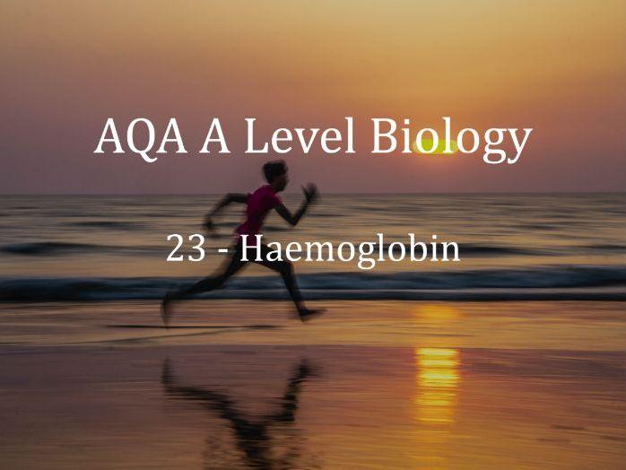 AQA A Level Biology Lecture 23 - Haemoglobin