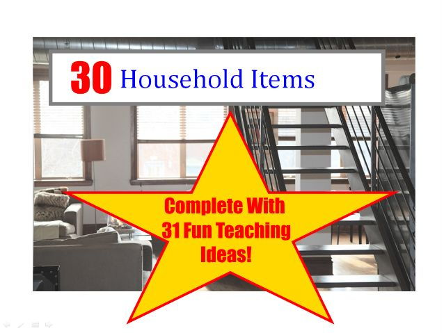 30 Photos Of Household Items PowerPoint Presentation+31 Fun Teaching Ideas To Try In With Your Class