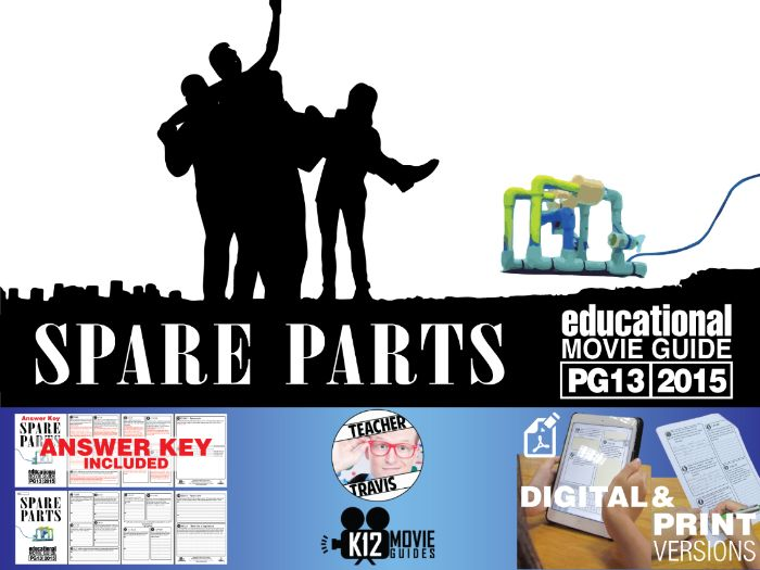 Spare Parts Movie Guide | Questions | Worksheet (PG13 - 2015)