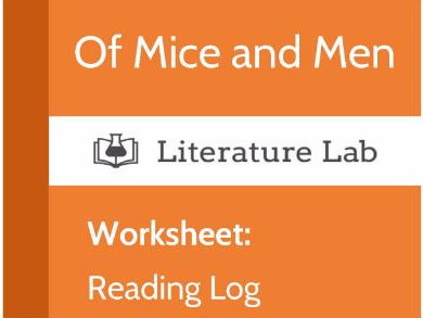 Literature Lab: Of Mice and Men - Reading Log