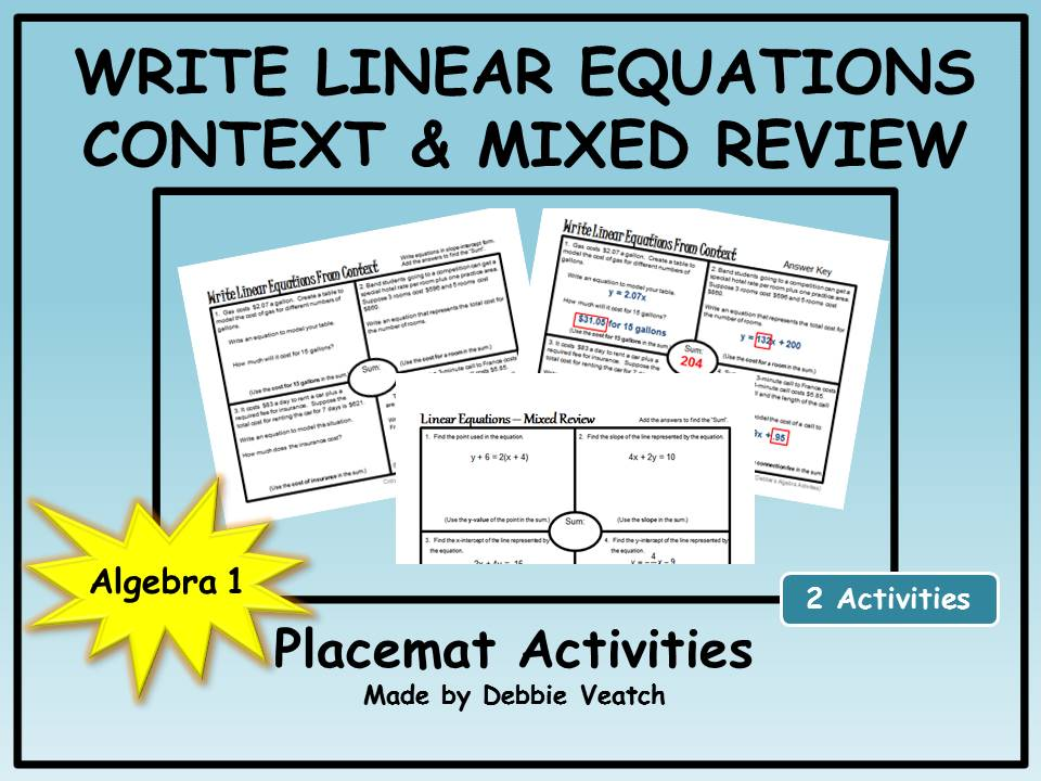 Write Linear Equations in Context AND Mixed Review Placemat Activities