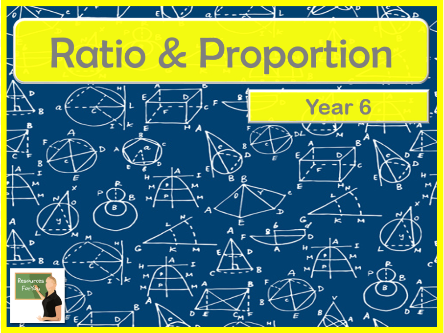 Maths Ratio & Proportion Year 6