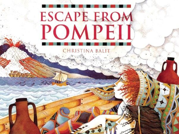 Escape from Pomepii - Christina Balit Full plans and Resources
