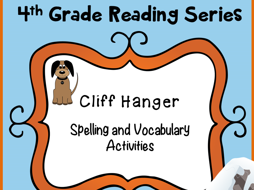 Reading Street Spelling and Vocabulary Activities Cliff Hanger