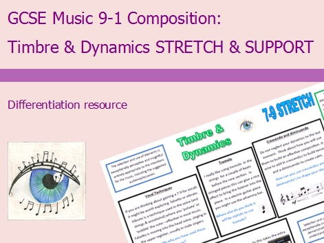 GCSE Music 9-1 Composition: Timbre & Dynamics Differentiation