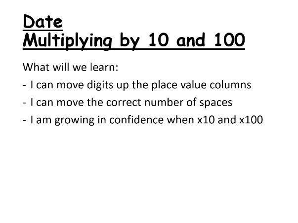 Multiplying by 10 and 100 Powerpoint Lesson
