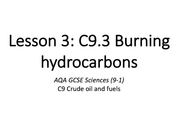 C9.3 Burning hydrocarbons