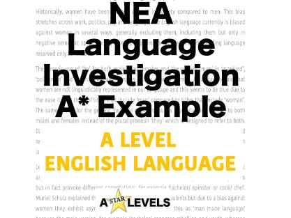 A Level English Language NEA A* Example Language Investigation