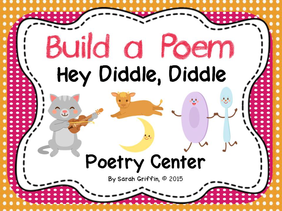 Build a Poem: Hey Diddle, Diddle - Pocket Chart Center