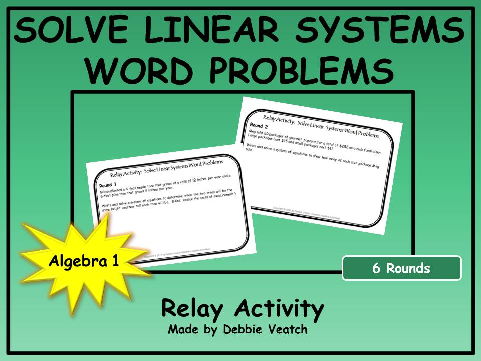 Solve Linear Systems Word Problems Relay Activity by ...