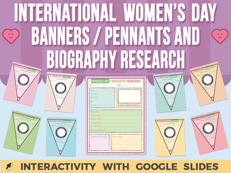 International Women's Day - Banners / Pennants and Bio Research - Google Slides