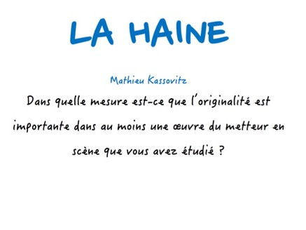 A-LEVEL FRENCH La Haine - To what extent does originality play a role in the film's success (Essay)