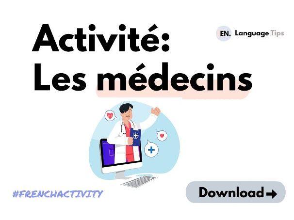 French Activity - Les médecins, la santé (AS / A2 or B2 level)