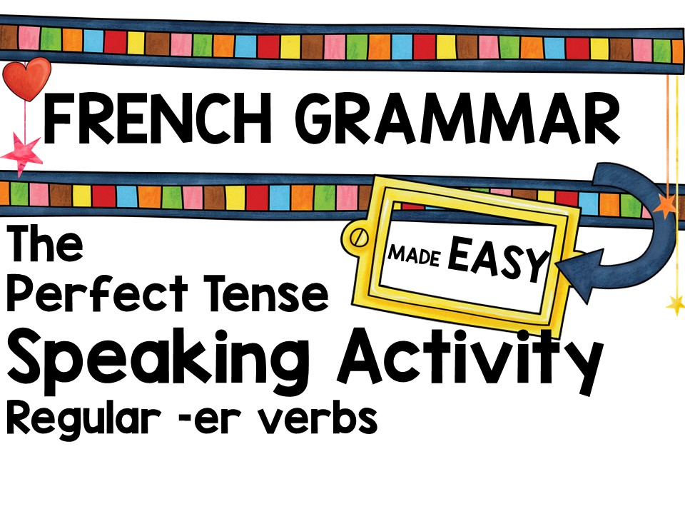 French Perfect Tense Speaking Activity x 2