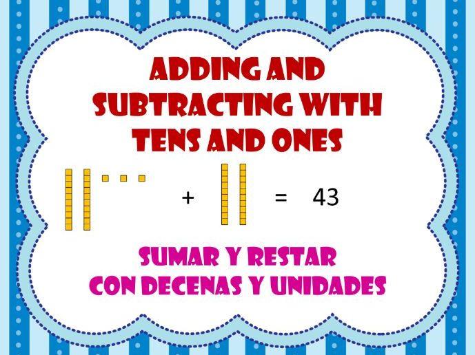 Adding / Subtracting with tens and ones / Sumas y restas con decenas y unidades