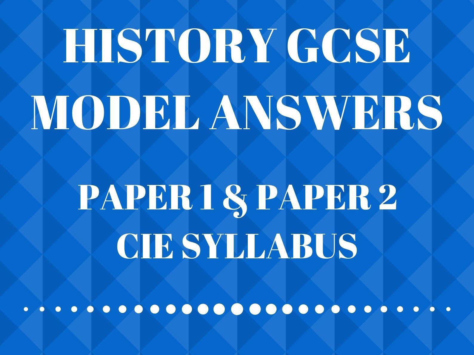 History GCSE: Paper 1 & Paper 2 Model Answers