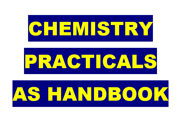 AS Chemistry Practical Book (L6th pracs 1-6) 3rd Edition - Questions, Pupil Mark Scheme and Extras