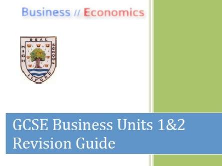 GCSE AQA Business Units 1&2 Revision Guide