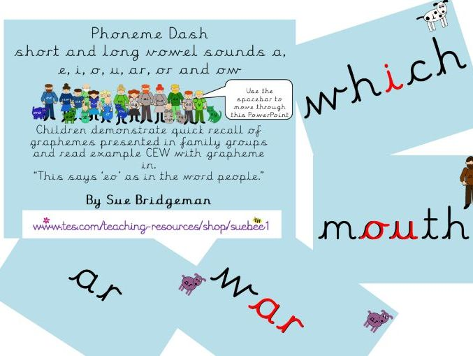 Phoneme dash 4 short and long vowle sounds a, e, i, o, u and ar, or and ow