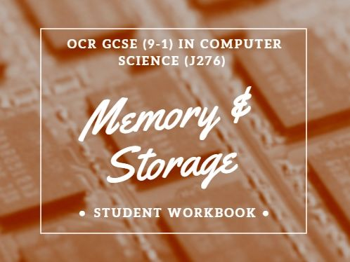Memory & Storage for OCR GCSE (9-1) in Computer Science (J276)