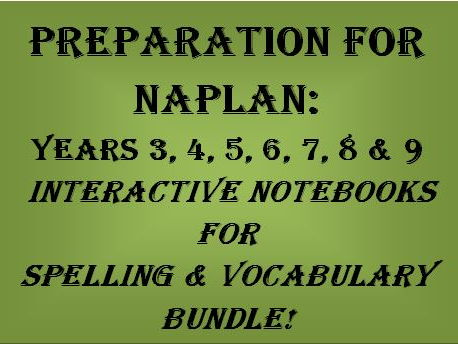 Preparation for NAPLAN: Years 3 - 9 Interactive Notebook for Spelling & Vocabulary