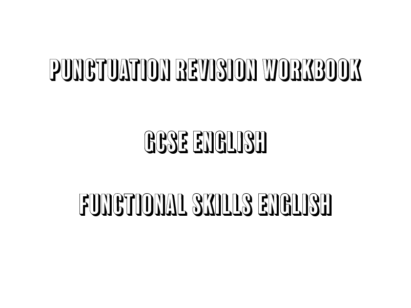 Punctuation Revision for GCSE and Functional Skills English