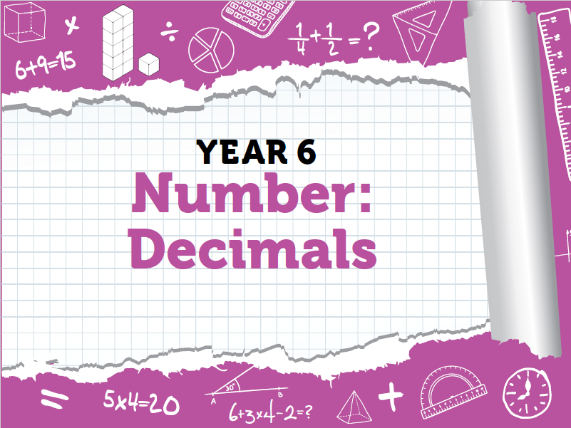 Year 6 Decimals Pack 1 - Spring