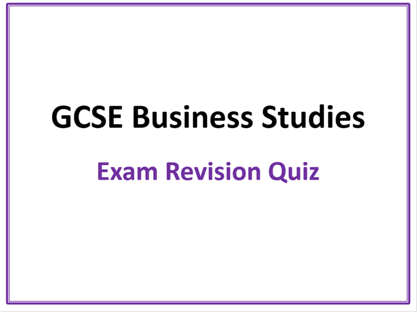 EdExcel GCSE Applied Business Studies - Revision Quiz with 74 Questions