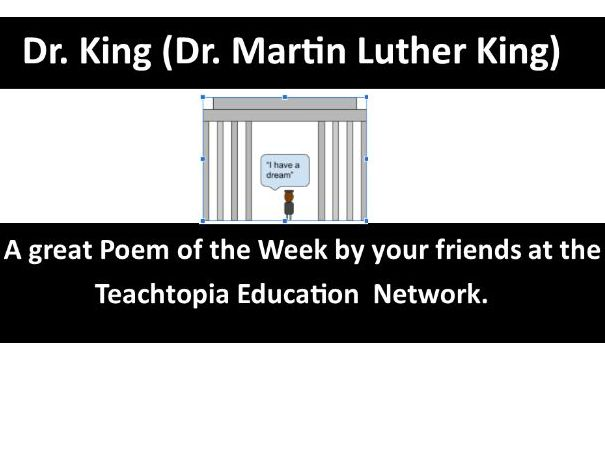 Children's Poem called Dr. King - A poem about Dr. Martin Luther King (includes questions)
