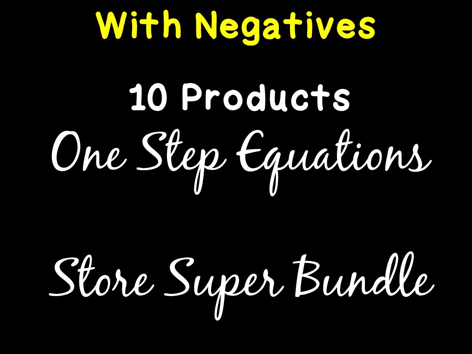 Solving Equations One Step Equations With Negatives Super Store Bundle