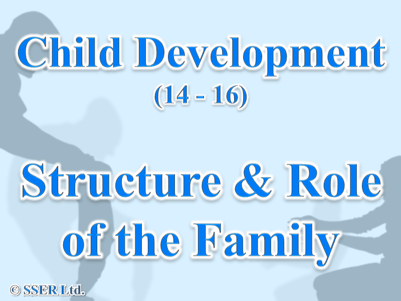 1.4 Child Development - Parenthood - Family Structure & Functions
