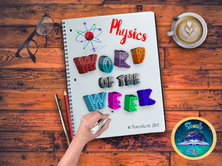 Physics, Summer Term - Word for the Week