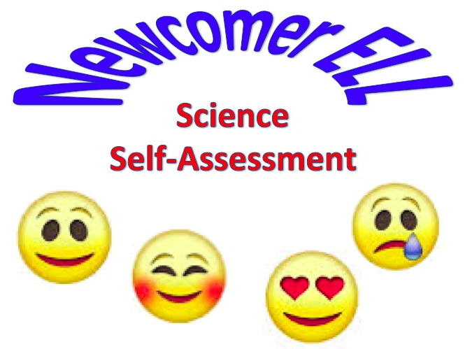 Newcomer ESL Science Self-Assessment