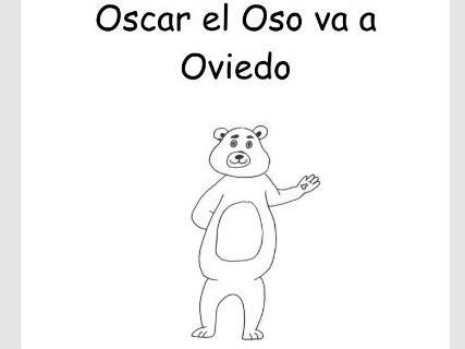 Reader for young learners of Spanish- Oscar el Oso va a Oviedo