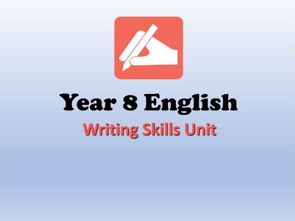 KS3 Writing Skills Unit (Inform, Explain, Imagine, Describe, Argue, Persuade) - Full SoW