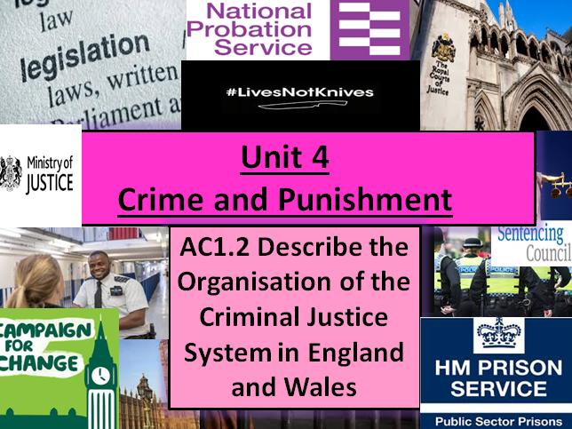 Criminology (NEW SPEC)Unit 4 EXAM UNIT- AC1.2 Organisations in the CJS-Lesson & Activities