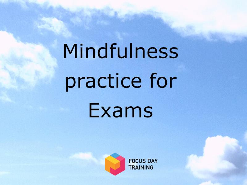 Mindfulness meditation for exams
