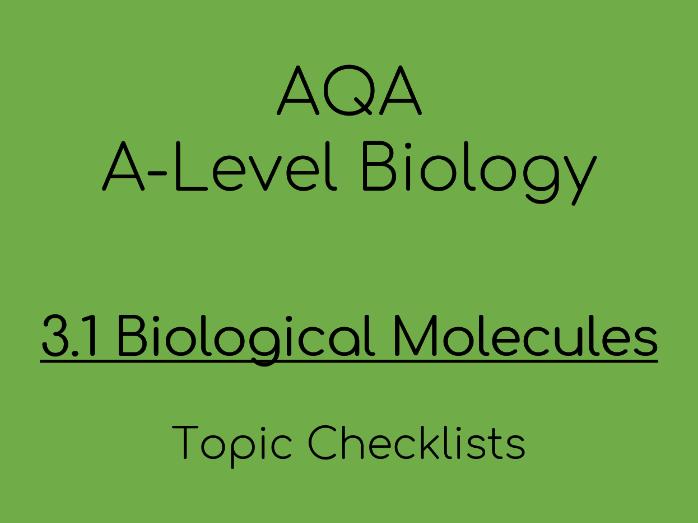 AQA AS A-Level Biology– 3.1 Biological Molecules Checklists