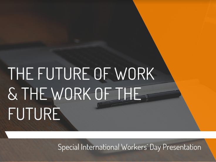 The Future of Work and The Work of Future