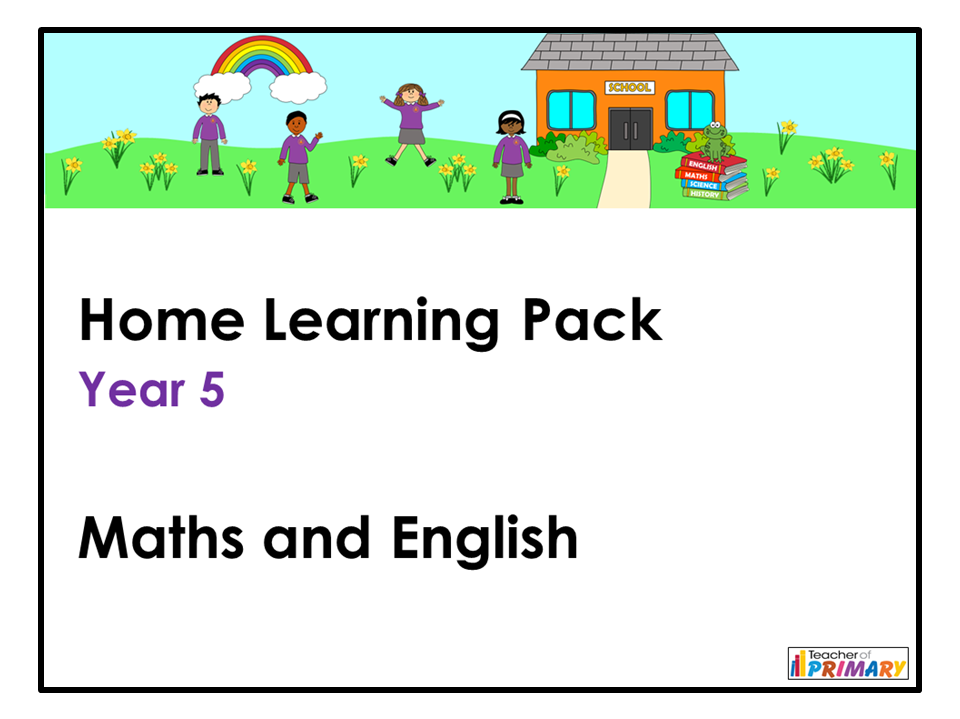 Year 5 Home Learning Pack - Maths and English