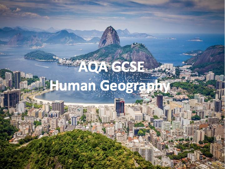AQA Human Geography Bundle