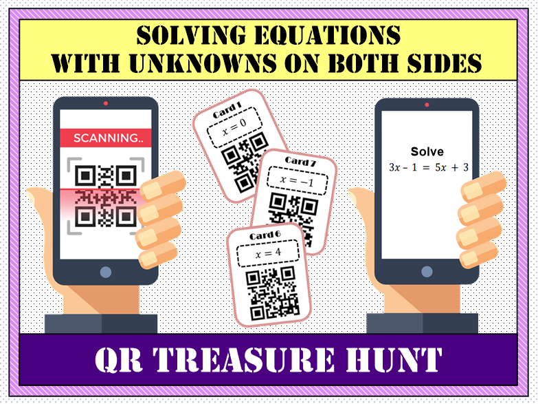 💡 Solving Equations with Unknowns on Both Sides QR Treasure Hunt 📱