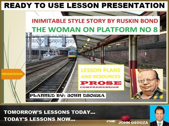 WOMAN ON PLATFORM NO 8: PROSE COMPREHENSION LESSON PRESENTATION