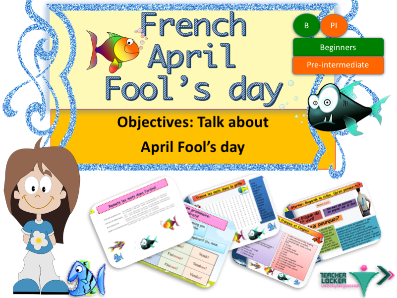 French April fools' day (No Prep)/ Poisson d'avril en francais (lesson + exercices)