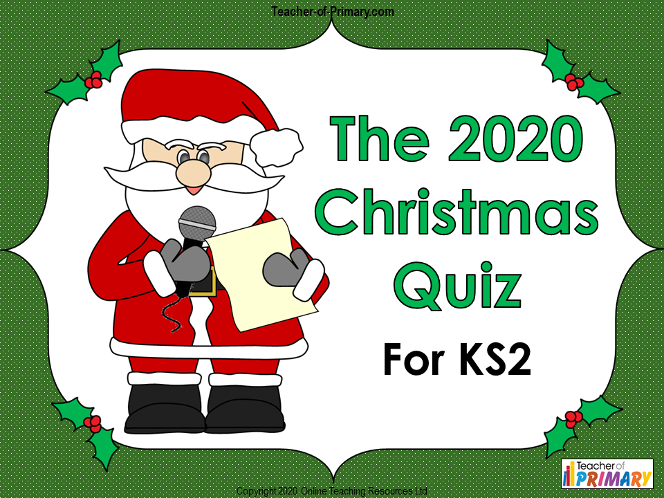The Big 2020 Christmas Quiz for KS2