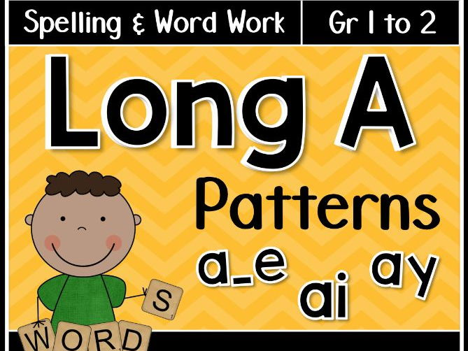 Long A Spelling Patterns Word Work Activities: AY, AI, A_E