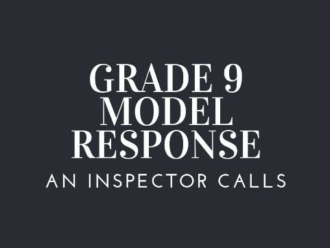 GRADE 9 MODEL MRS BIRLING IMPORTANCE WITH FREE PLAN